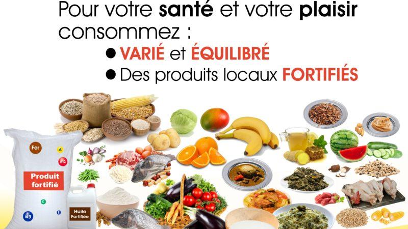 Des produits locaux fortifiés dans une alimentation équilibrée et variée pour notre santé et celle de nos familles